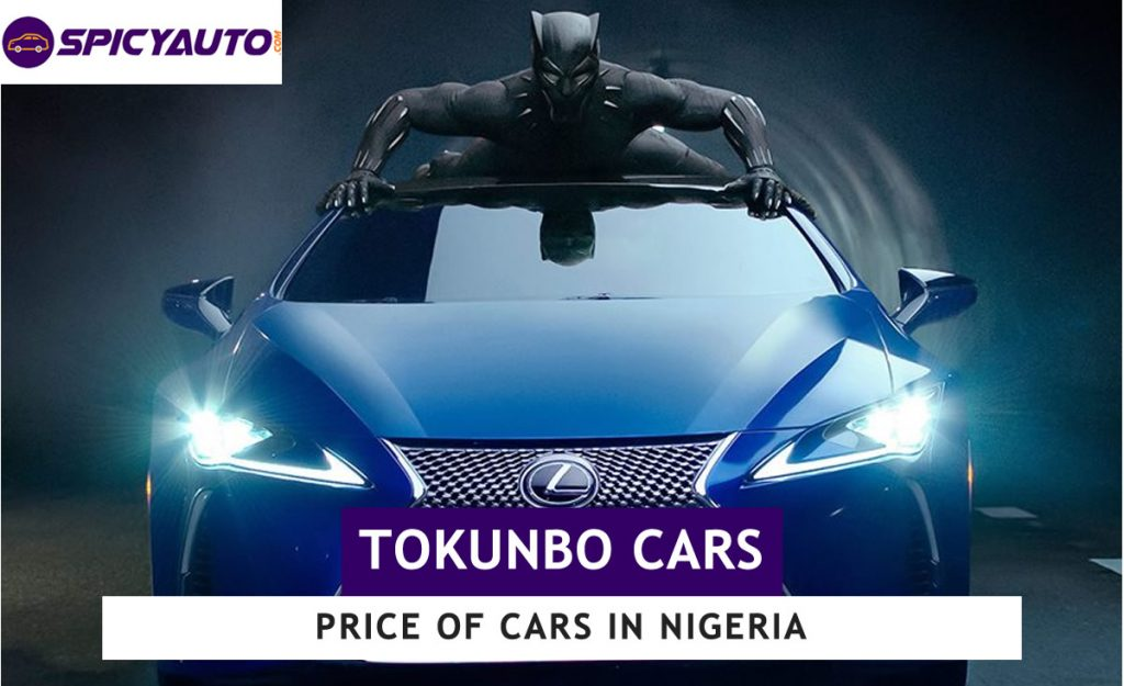 Price Of Tokunbo Cars For Sale In Nigeria Top 17 Brands Update 2020
