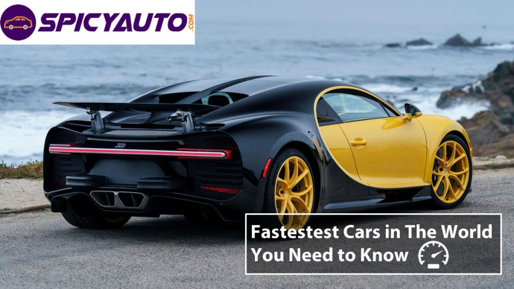 Top 10 fastest cars in the world you need to know in 2019